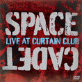 Space Cadet - Live at Curtain Club